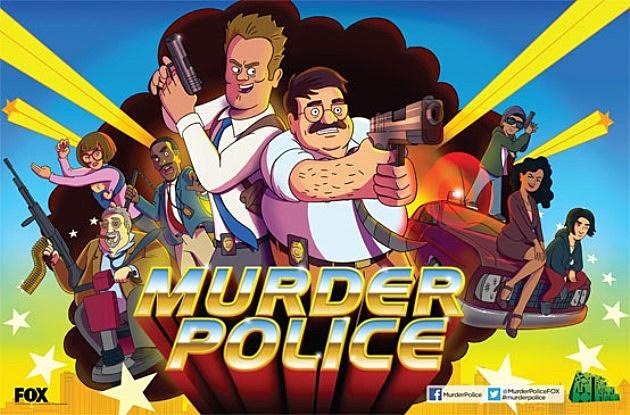 Comic Con 2013 FOX Posters Murder Police